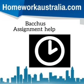 Bacchus Assignment Help