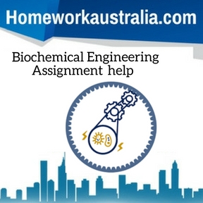 Biochemical Engineering Assignment Help