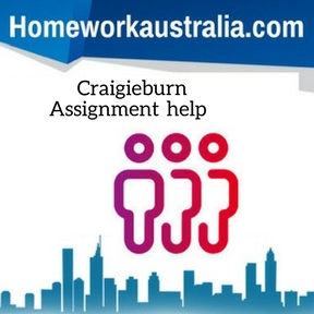 Craigieburn Assignment Help