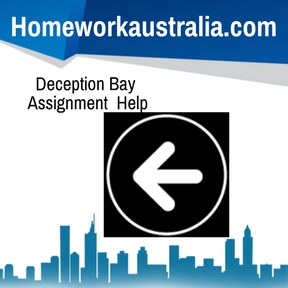Deception Bay Assignment Help
