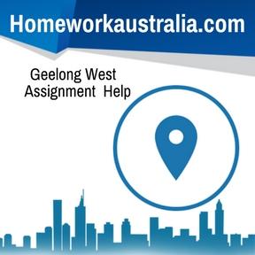 Geelong West Assignment Help