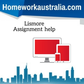 Lismore Assignment Help