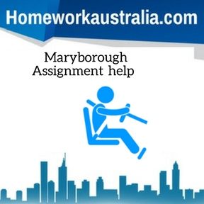 Maryborough Assignment Help