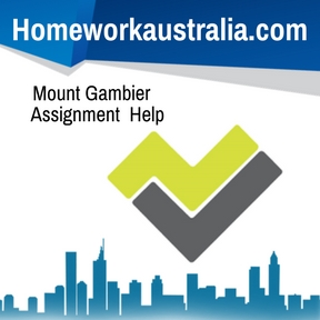 Mount Gambier Assignment Help