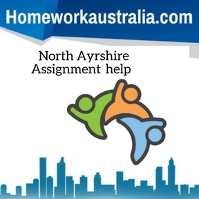 North Ayrshire Assignment Help