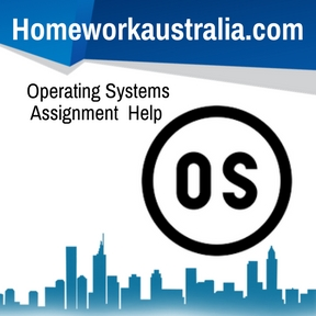 operating system assignment Operating systems general information an operating system is a program that controls the overall function of a where assignmentis the assignment.