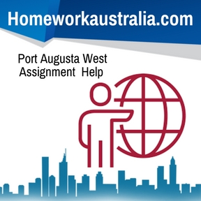 Port Augusta West Assignment Help