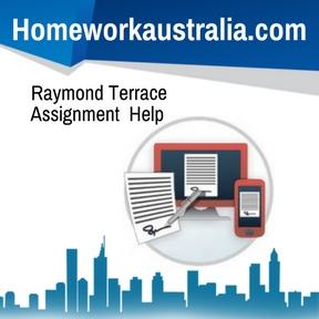Raymond Terrace Assignment Help