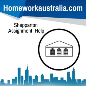 Shepparton Assignment Help