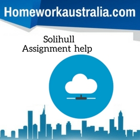 Solihull AssignSolihull Assignment Helpment Help
