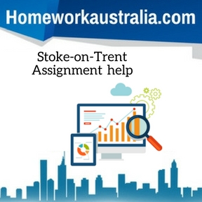 Stoke-on-Trent Assignment Help