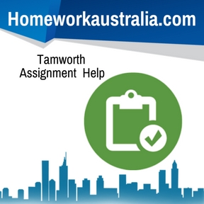 Tamworth Assignment Help