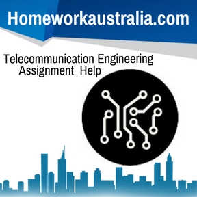 Telecommunication Engineering Assignment Help