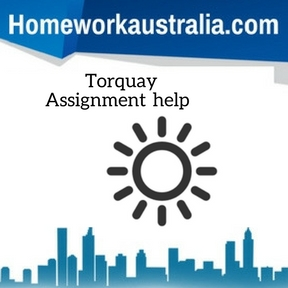 Torquay Assignment Help