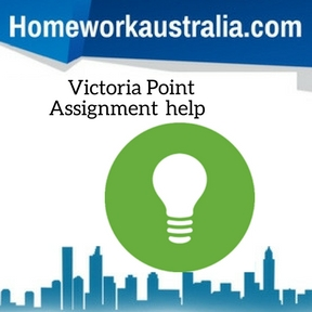 Victoria Point Assignment Help