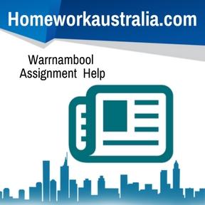 Warrnambool Assignment Help