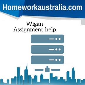 Wigan Assignment Help