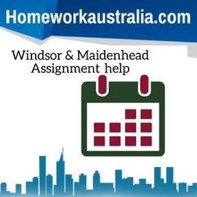 Windsor & Maidenhead Assignment Help
