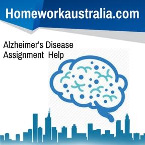 Alzheimer's Disease Assignment Help