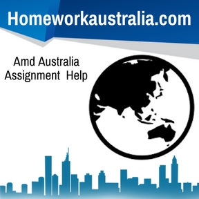 Amd Australia Assignment Help