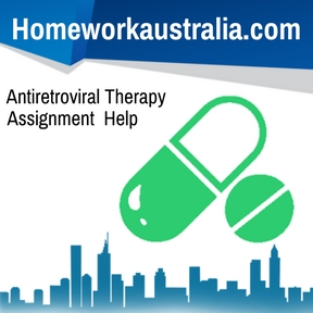 Antiretroviral Therapy Assignment Help