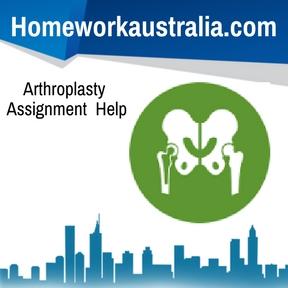 Arthroplasty Assignment Help
