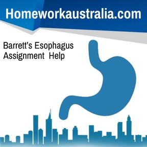 Barrett's Esophagus Assignment Help