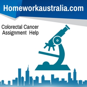 Colorectal Cancer Assignment Help