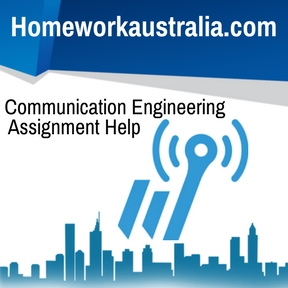 Communication Engineering Assignment Help