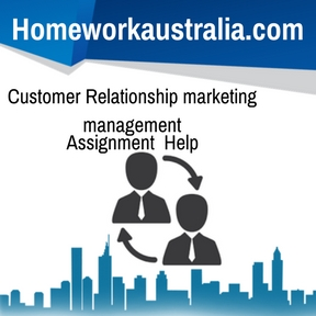 Customer Relationship marketing management Assignment Help