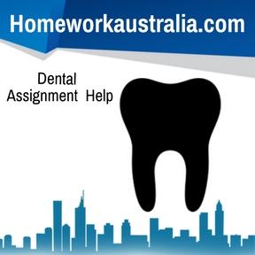 Dental Assignment Help