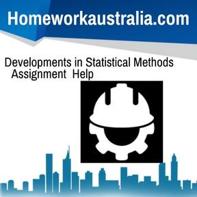 Developments in Statistical Methods Assignment Help