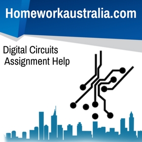 Digital Circuits Assignment Help