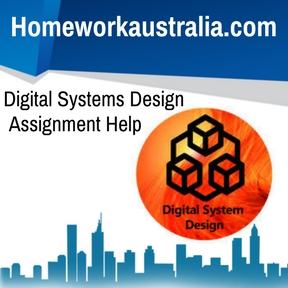 Digital Systems Design Assignment Help