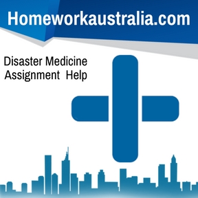 Disaster Medicine Assignment Help