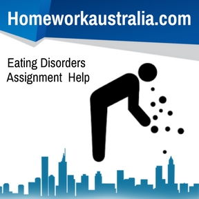 Eating Disorders Assignment Help