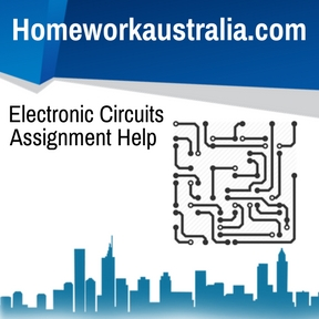 Electronic Circuits Assignment Help