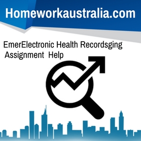 Electronic Health Records Assignment Help