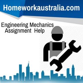 Engineering Mechanics Assignment Help