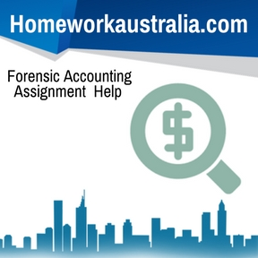 Forensic Accounting Assignment Help