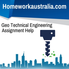 Geo Technical Engineering Assignment Help