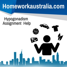 Hypogonadism Assignment Help