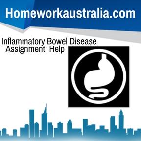 Inflammatory Bowel Disease Assignment Help
