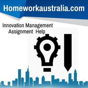 Innovation Management Assignment Help