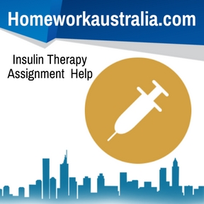Insulin Therapy Assignment Help