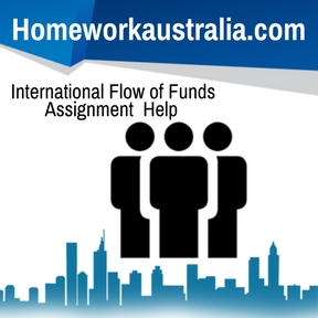 International Flow of Funds Assignment Help