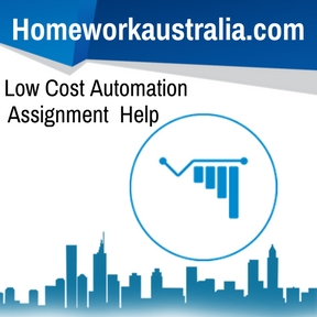 Low Cost Automation Assignment Help