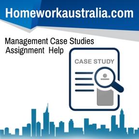Management Case Studies Assignment Help