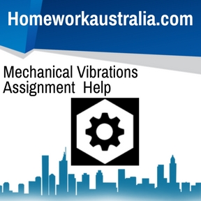 Mechanical Vibrations Assignment Help