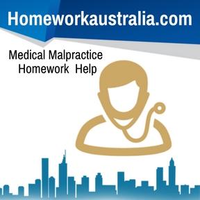 Medical Malpractice Homework Help